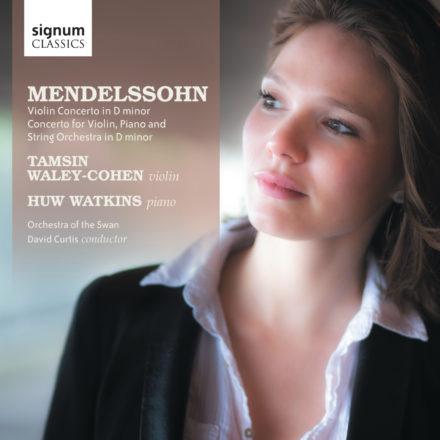 Mendelssohn: <span>Violin Concerto in D minor</span>